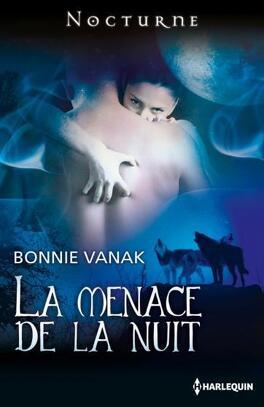 Couverture du livre : La Menace de la nuit