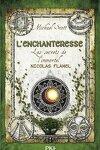 couverture Les Secrets de l'Immortel Nicolas Flamel, Tome 6 : L'Enchanteresse