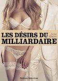 Les désirs du milliardaire