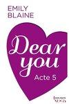 couverture Dear You, Acte 5
