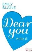 Dear You, Acte 6