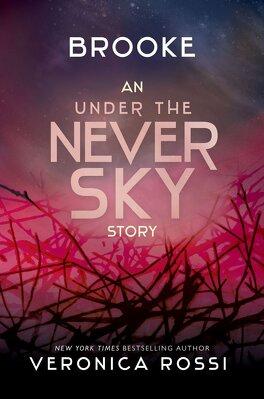 Couverture du livre : Never Sky, Tome 2,5 : Brooke