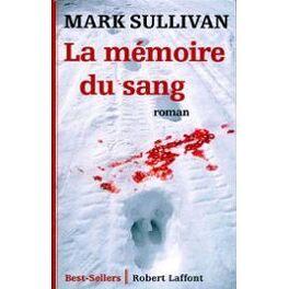 Couverture du livre : La Mémoire du sang