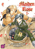 Maiden Rose, Tome 1