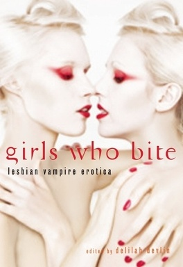 Couverture du livre : Girls who Bite : Lesbian Vampire Erotica