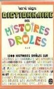 Dictionnaire des Histoires Drôles  A à I