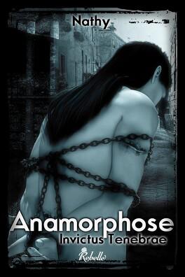 Couverture du livre : Invictus Tenebrae, Tome 1 : Anamorphose