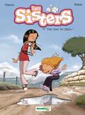 Les Sisters, tome 8 : Tout pour lui plaire !