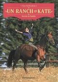 Un ranch pour Kate, Tome 3 : secrets de famille