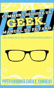 Comment séduire un geek, manuel du fêtard