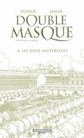Double Masque, tome 4 : Les deux sauterelles