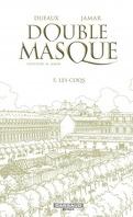 Double Masque, Tome 5 : Les coqs