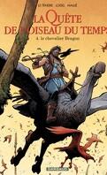 La Quête de l'oiseau du temps - Avant la Quête, Tome 4 : Le Chevalier Bragon