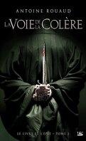 Le Livre et l'Epée, Tome 1 : La Voie de la Colère