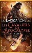 Les Cavaliers de l'Apocalypse, Tome 1 : Guerre