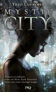 Mystic city, tome 1 : Mystic city