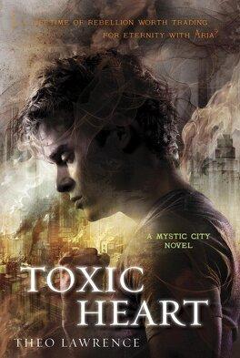 Couverture du livre : Mystic City, Tome 2 : Toxic Heart