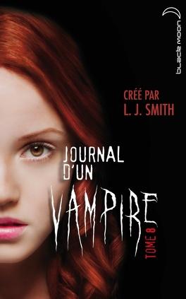 Couverture du livre : Journal d'un vampire, Tome 8 : Cruelle destinée