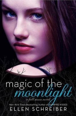 Couverture du livre : Full Moon, Tome 2 : Magic of the Moonlight