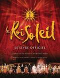 Le Roi Soleil, le guide officiel