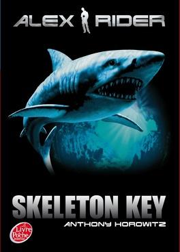 Couverture du livre : Alex Rider, Tome 3 : Skeleton Key