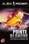 couverture Alex Rider, Tome 2 : Pointe blanche