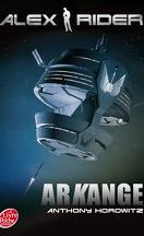 Alex Rider, Tome 6 : Arkange