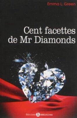 Couverture du livre : Cent facettes de M. Diamonds, Intégrale 1