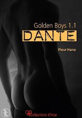 Couverture du livre : Golden Boys, Tome 1.1: Dante