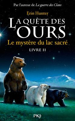 Couverture de La Quête des ours, Tome 2 : Le Mystère du lac sacré