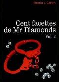 Cent facettes de M. Diamonds, Intégrale 2