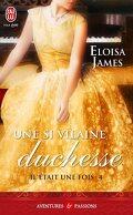 Il était une fois, Tome 4 : Une si vilaine duchesse