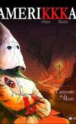 Amerikkka, tome 1 : Les Canyons de la Mort