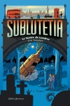 couverture Sublutetia, Tome 3 : Le ventre de Londres