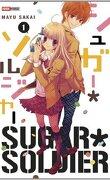Sugar Soldier, tome 1