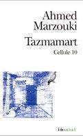 Tazmamart, cellule 10
