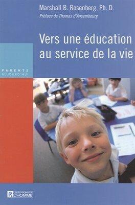 Couverture du livre : Vers une éducation au service de la vie