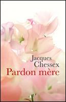 Couverture du livre : Pardon mère