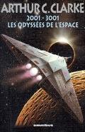 2001 - 3001 : Les Odyssées de l'Espace