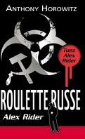 Alex Rider, Tome 10 : Roulette russe