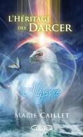 L'Héritage des Darcer, Tome 2 : Allégeance