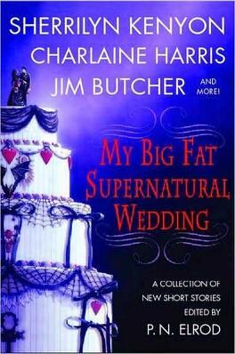 Couverture du livre : My Big Fat Supernatural Wedding