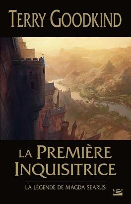 Couverture du livre : L'Épée de Vérité, Préquelle : La Première Inquisitrice : La Légende de Magda Searus