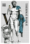 Thermae Romae, Tome 5