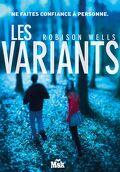 Les Variants, Tome 1
