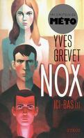 Nox, Tome 1 : Ici-bas