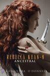 couverture Rebecca Kean, Tome 4 : Ancestral