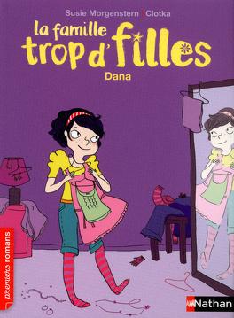 Couverture du livre : La Famille trop d'filles : Dana