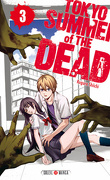 Tokyo Summer of The Dead, Tome 3