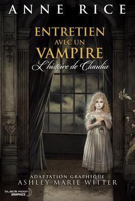 Couverture du livre : Entretien avec un vampire - L'histoire de Claudia
